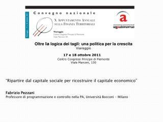"""""""Ripartire dal capitale sociale per ricostruire il capitale economico"""" Fabrizio  Pezzani"""