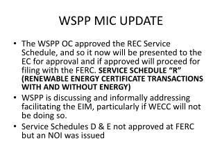 WSPP MIC UPDATE