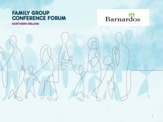 Restoring Families –  placing  Family  Group Conferencing  on  the Restorative Continuum