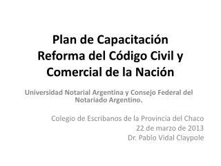 Plan de Capacitación  Reforma del Código Civil y Comercial de la Nación