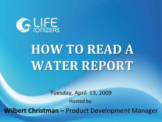 HOW TO READ A WATER REPORT