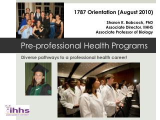 Pre-professional Health Programs