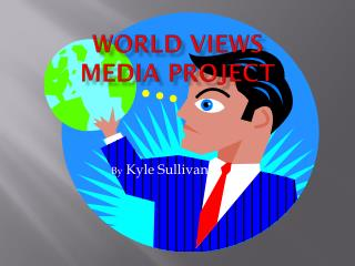 World Views Media Project