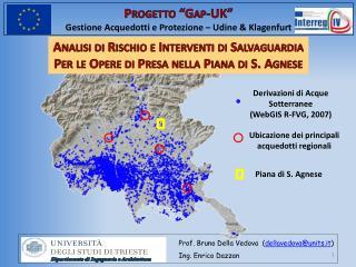 """Progetto """" Gap-UK """" Gestione Acquedotti e Protezione – Udine &  Klagenfurt"""