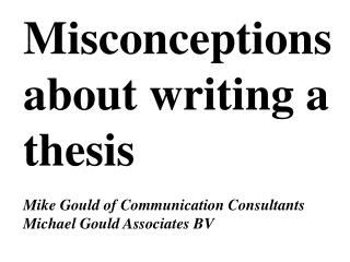Misconceptions about writing a thesis
