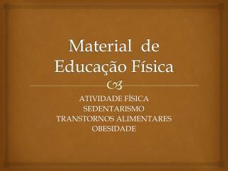 Material  de Educação Física