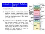 Lecture 24.   Blackbody Radiation   Ch. 7