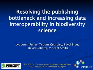 Resolving the publishing bottleneck and increasing data interoperability in biodiversity science