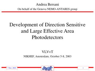 Development of Direction Sensitive and Large Effective Area Photodetectors