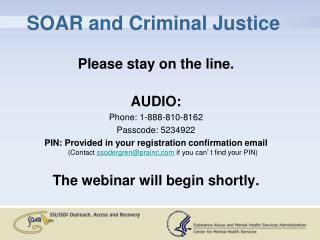 SOAR and Criminal Justice