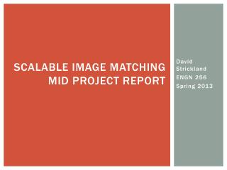 Scalable Image Matching Mid Project Report