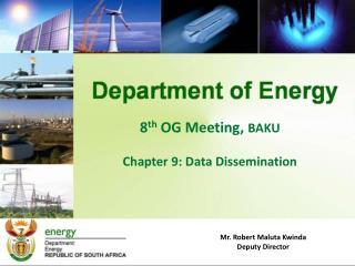 8 th  OG Meeting,  BAKU Chapter 9: Data Dissemination