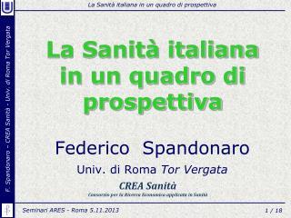La Sanità italiana in  un quadro di prospettiva