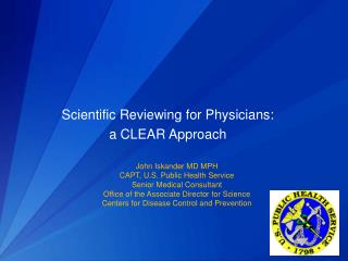 Scientific Reviewing for Physicians:  a CLEAR Approach