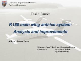 Relatore:Chiar. mo  Prof. Ing. Alessandro  Bottaro