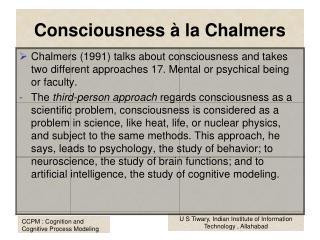 Consciousness à la Chalmers