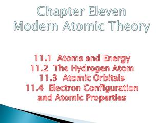 Chapter Eleven Modern Atomic Theory