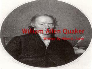 William Allen Quaker