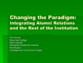 Changing the Paradigm: Integrating Alumni Relations and the Rest of the Institution