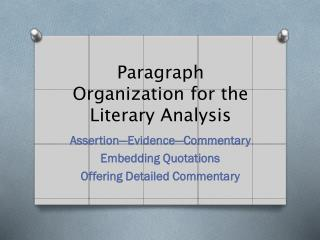 Paragraph Organization for the Literary Analysis