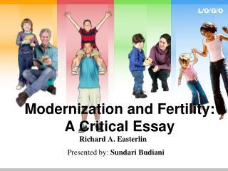 Modernization and Fertility:  A Critical Essay