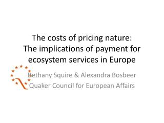 The costs of pricing nature:  The implications of payment for ecosystem services in Europe