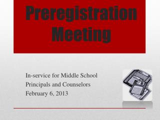 Preregistration Meeting