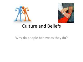 Culture and Beliefs