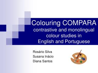 Colouring COMPARA contrastive and monolingual colour studies in English and Portuguese
