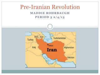 Pre-Iranian Revolution