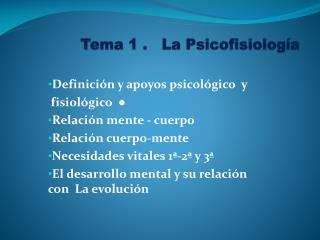 Tema 1 .   La Psicofisiología