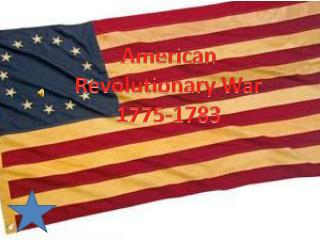 American Revolutionary War 1775-1783