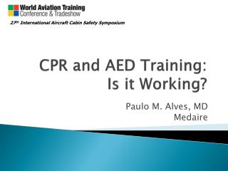 CPR and AED Training: Is it Working?