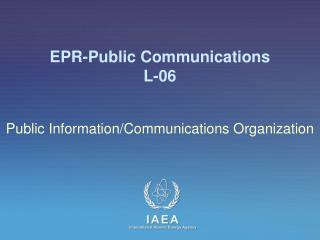 EPR-Public Communications L-06