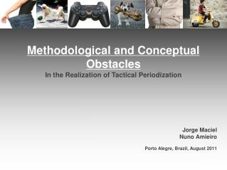 Methodological and Conceptual Obstacles In the Realization of Tactical Periodization