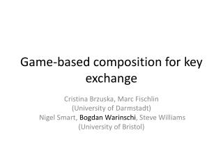 Game-based composition for key exchange
