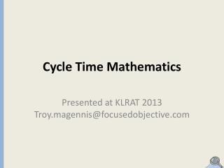 Cycle Time Mathematics