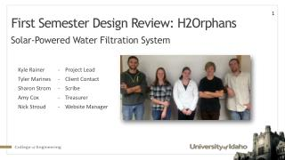 First Semester Design Review: H2Orphans