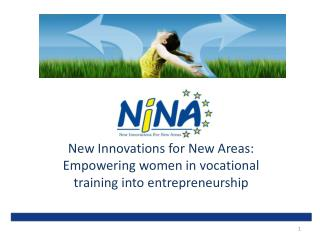 New Innovations for New Areas:  Empowering women  in  vocational training into entrepreneurship