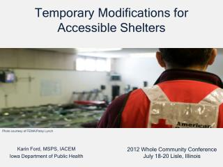Temporary Modifications for Accessible Shelters
