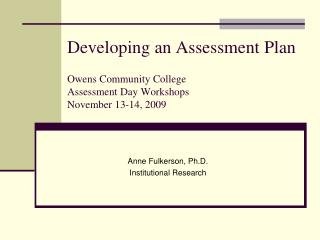 Anne Fulkerson, Ph.D. Institutional Research