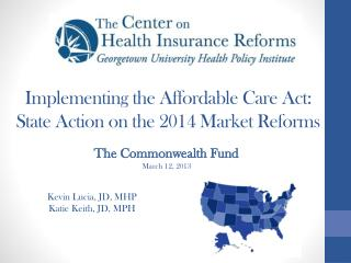 Implementing the Affordable Care Act:  State  Action on the 2014 Market Reforms
