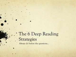 The 6 Deep Reading Strategies