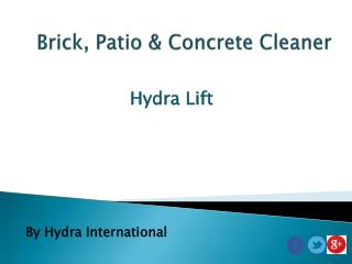 Hydra Lift - Make Clean Brick and Patio