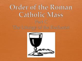Order of the Roman Catholic Mass