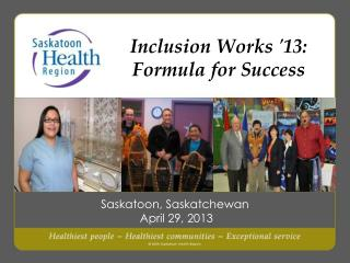 Inclusion  Works '13: Formula for Success