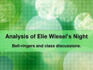 Analysis of  Elie  Wiesel's Night