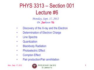 PHYS  3313  – Section 001 Lecture  #6