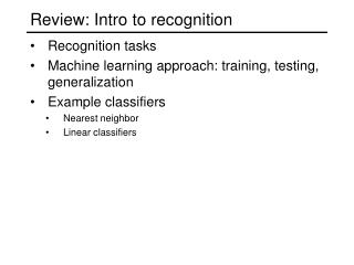 Review: Intro to recognition