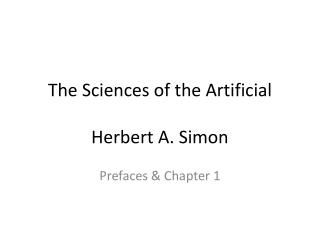 The Sciences of the Artificial Herbert A. Simon